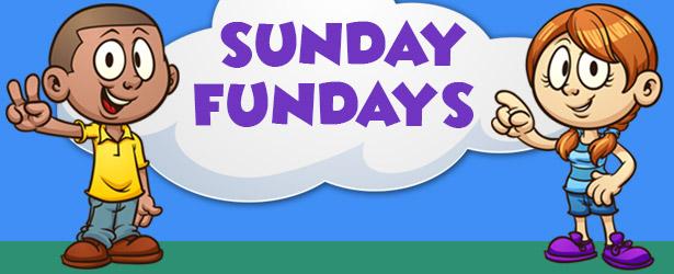 Sunday Fundays!